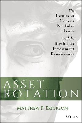 Asset Rotation By Erickson, Matthew P.