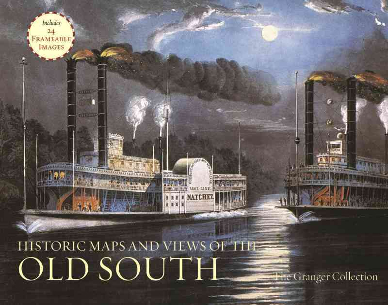 Historic Maps and Views of the Old South By Granger Collection (COR)